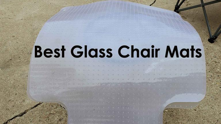 Best Glass Chair Mats