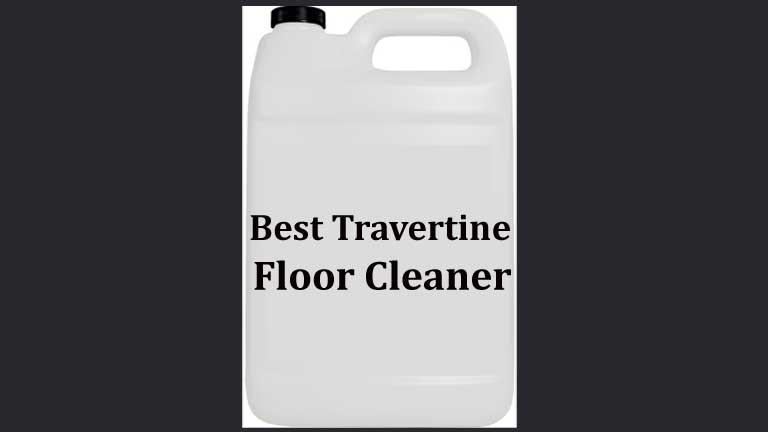 Best Travertine Floor Cleaner